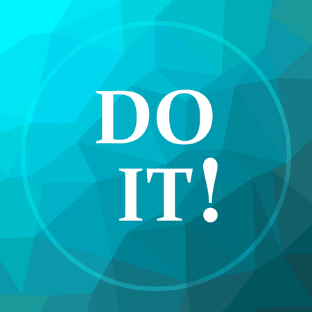 just do it: Do it icon. Do it website button on blue low poly background. Stock Photo