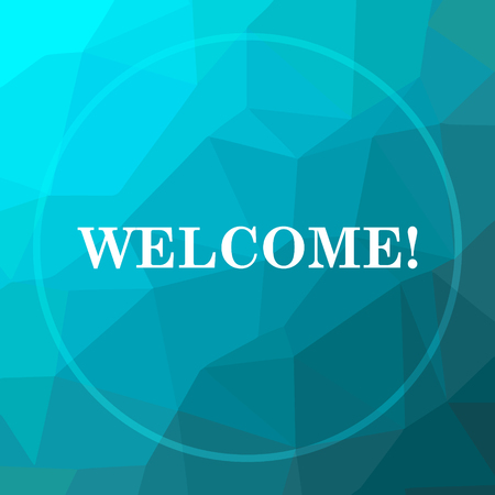 Welcome icon. Welcome website button on blue low poly background. Stock Photo