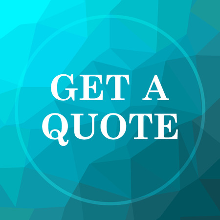 Get a quote icon. Get a quote website button on blue low poly background.