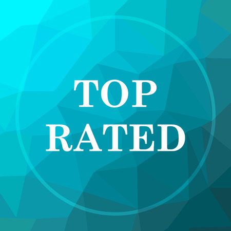 rated: Top rated  icon. Top rated  website button on blue low poly background.
