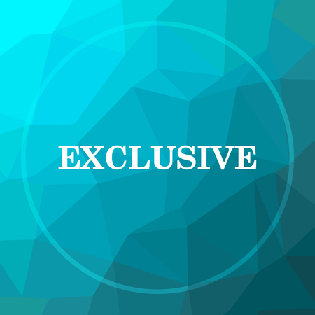 exclusive: Exclusive icon. Exclusive website button on blue low poly background.