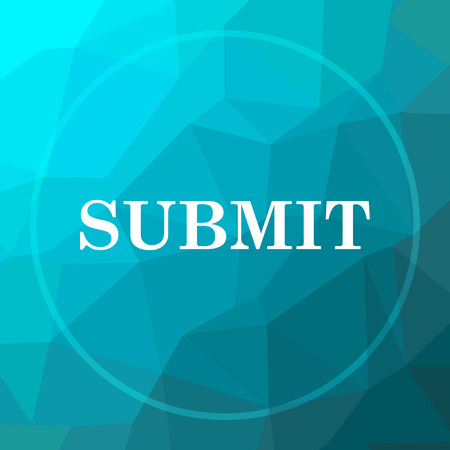 submitting: Submit icon. Submit website button on blue low poly background. Stock Photo