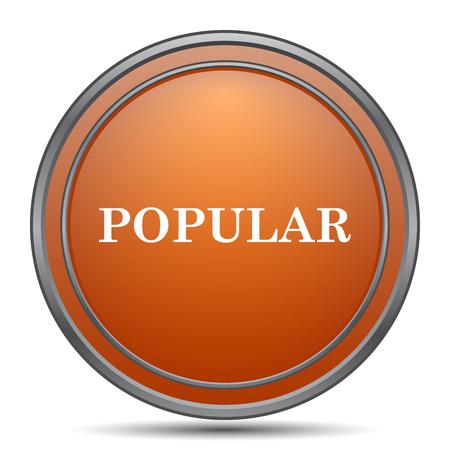 most popular: Popular  icon. Orange internet button on white background.