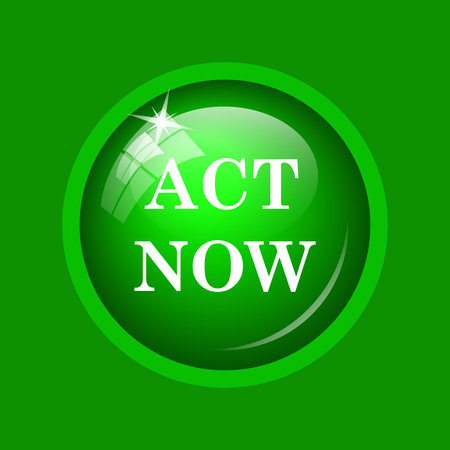 activism: Act now icon. Internet button on green background.
