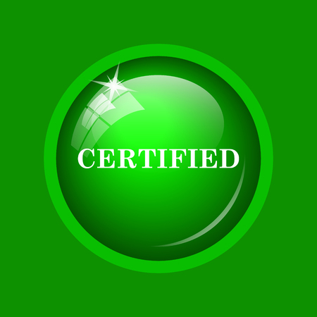 ratification: Certified icon. Internet button on green background. Stock Photo