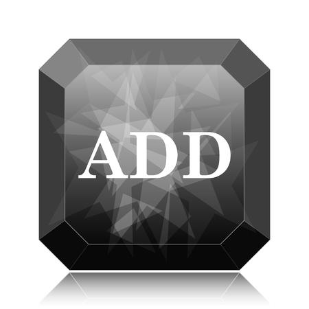 Add icon, black website button on white background. Stock Photo