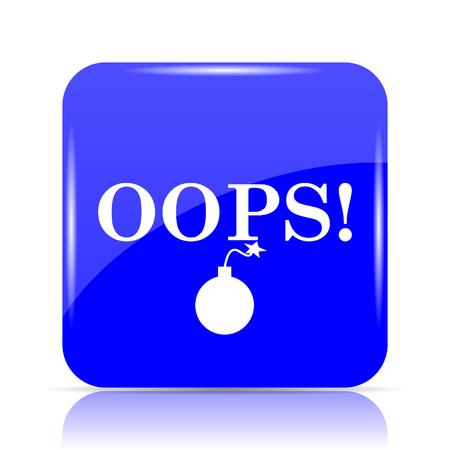 incorrect: Oops icon, blue website button on white background. Stock Photo