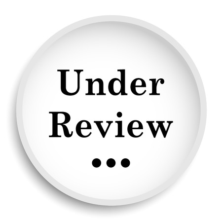 canceled: Under review icon. Under review website button on white background.