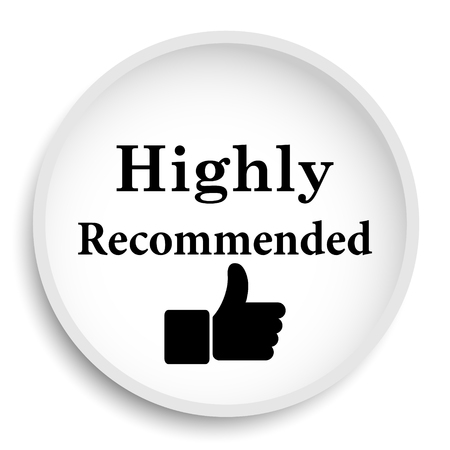 Highly recommended icon. Highly recommended website button on white background.