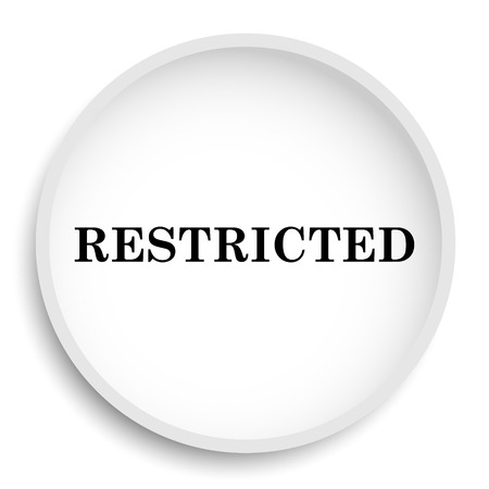 Restricted icon. Restricted website button on white background. Stock Photo
