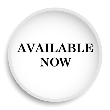 Available now icon. Available now website button on white background.