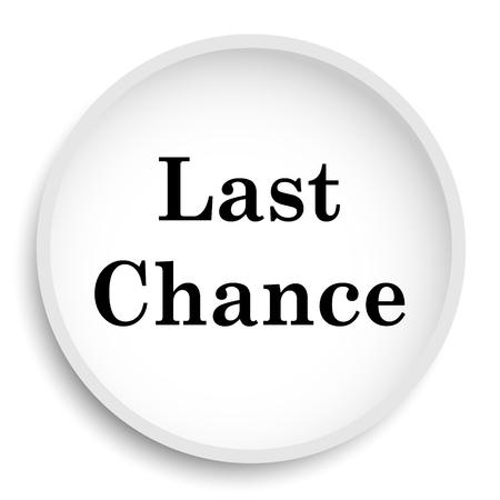 last chance: Last chance icon. Last chance website button on white background. Stock Photo
