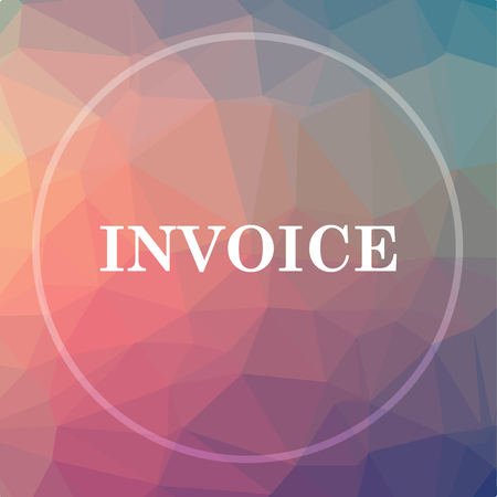 payable: Invoice icon. Invoice website button on low poly background.