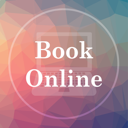reservation: Book online icon. Book online website button on low poly background. Stock Photo