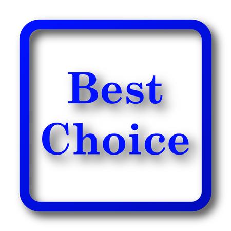 最高の選択アイコン。最高の白い背景の上のウェブサイト ボタンを選択。