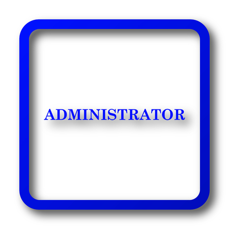 Administrator icon. Administrator website button on white background. Imagens