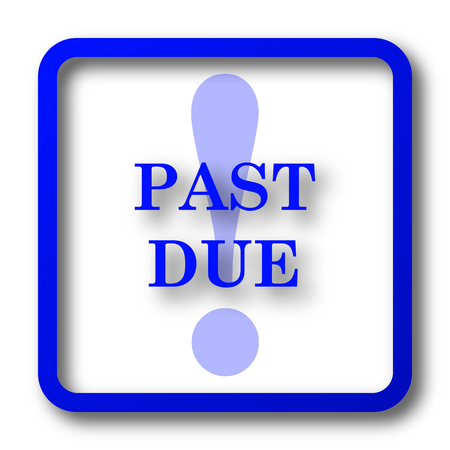 past due: Past due icon. Past due website button on white background.