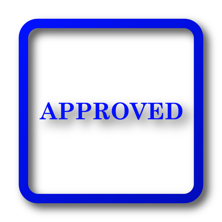 Approved icon. Approved website button on white background.
