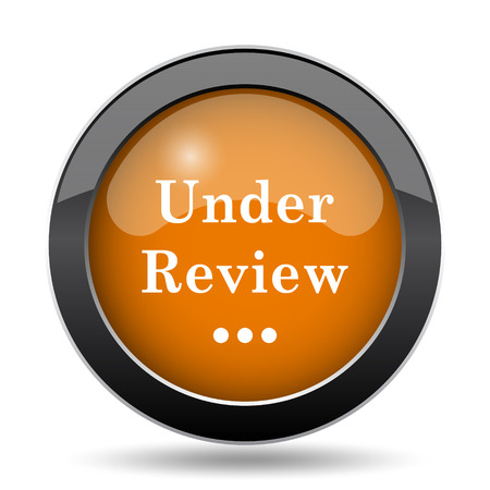 Under review icon. Under review website button on white background.