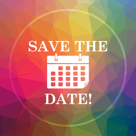 Save the date icon. Save the date website button on low poly background.