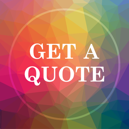 Get a quote icon. Get a quote website button on low poly background.