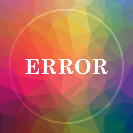 error icon. error website button on low poly background. Stock Photo