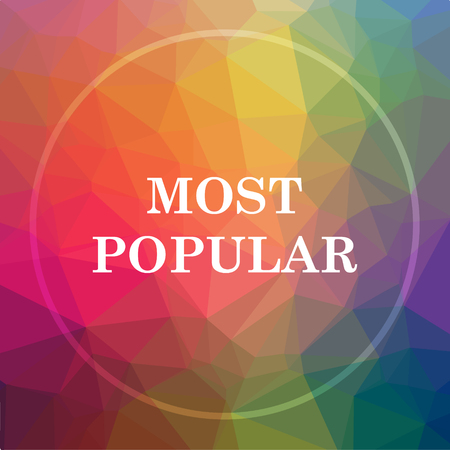 Most popular icon. Most popular website button on low poly background.