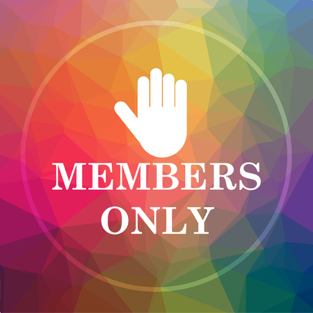 Members only icon. Members only website button on low poly background.