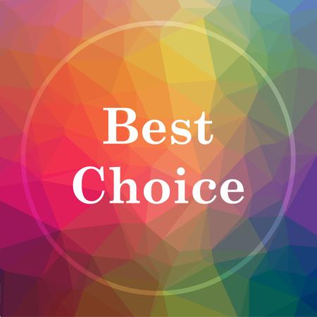最高の選択アイコン。最高の低ポリ背景にウェブサイト ボタンを選択。