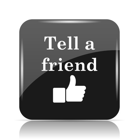 Tell a friend icon. Internet button on white background. Stock Photo