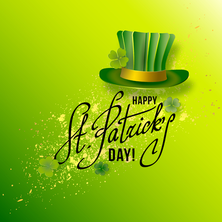 st patricks party: Saint Patricks Day Card with Green Hat and Shamrock on Green Background. Calligraphic Lettering Happy St Patricks Day. Vector Illustration.