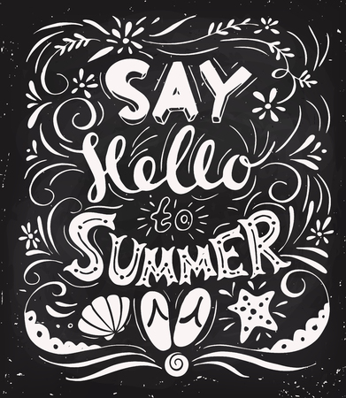 Say hello to summer lettering. Summer poster or card with hand written message.