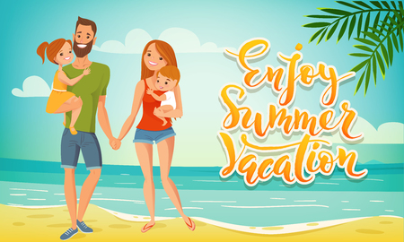 Enjoy summer vacation vector family card. Summer banner with happy family. Mother, father and little babies. Summer lettering.
