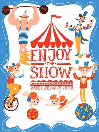 Enjoy the show circus vector poster design with funny cartoon comic characters. Gymnasts, magician, clown and acrobats. Stock Illustratie