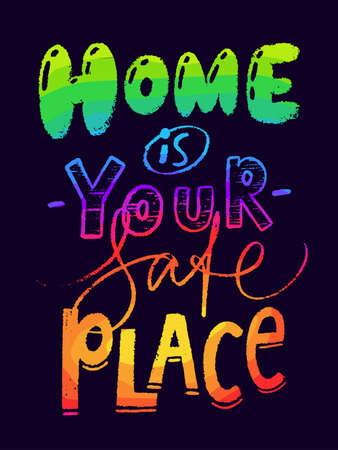 Home is your safe place lettering, card, calligraphy design.