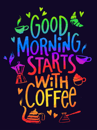 Coffee poster with cool lettering, card, calligraphy design.
