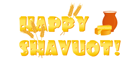 Jewish holiday of Shavuot, banner with cheese letters and wheat ears, greeting inscription - Happy Shavuot, milk jug and cheese on white background.