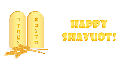 Jewish holiday of Shavuot, banner with Tablets of Stone with first ten letters of the Hebrew alphabet, wheat ears, greeting inscription - Happy Shavuot on white background. Illustration