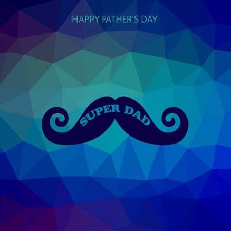 super dad: Super Dad Poster on Blue Polygonal Background. Happy Fathers Day Illustration