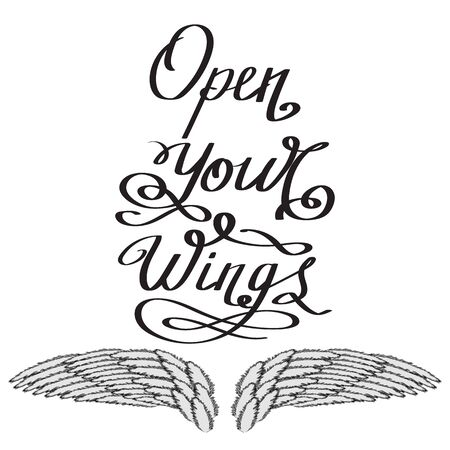 Angel or Phoenix Wings. Winged   Design. Part of Eagle Bird. Design Elements for Emblem, Sign, Brand Mark. Open Your Wings Text. Hand Drawn Motivational Lettering.