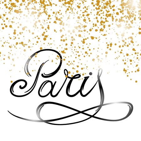 Lettering Paris Text with Gold Confetti. Hand Sketched Vacation Typography Sign for Badge, Icon, Banner, Tag, Illustration, Postcard Poster. Vettoriali