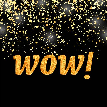 WOW Lettering on Gold Flying Confetti Background. Vettoriali