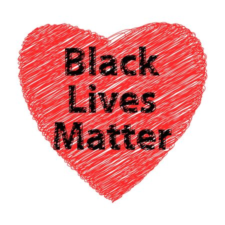 Black Lives Matter Banner with Red Heart for Protest on White Background. Vettoriali