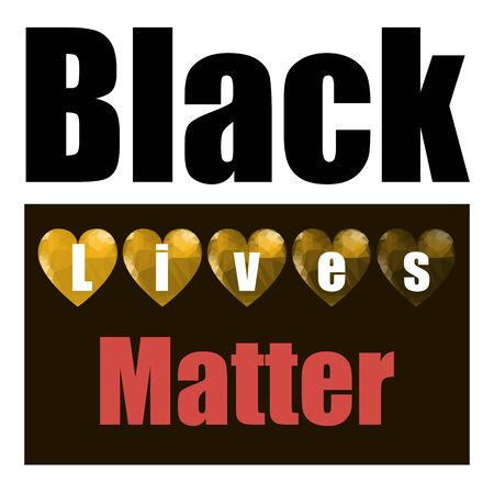 Black Lives Matter Banner with Hearts for Protest on White Background. Archivio Fotografico - 149625585