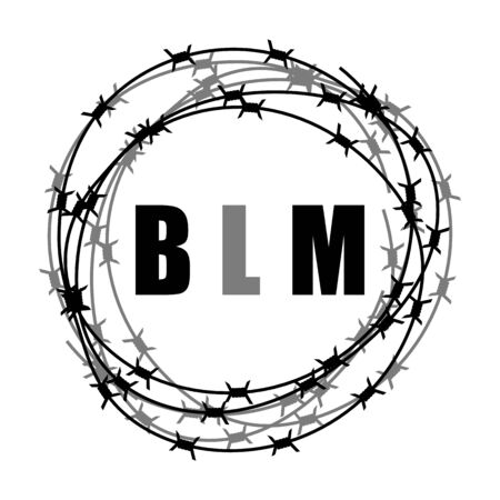 Black Lives Matter Banner with Barbed Wire for Protest Isolated on White Background. Vettoriali