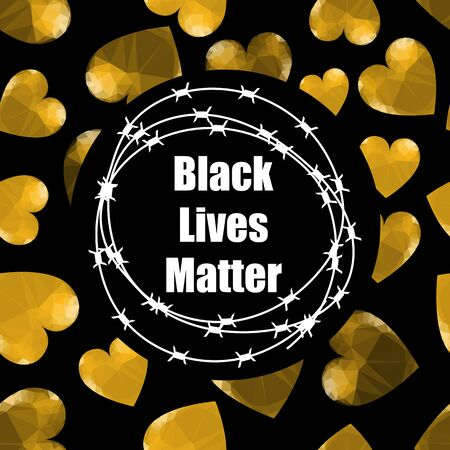 Black Lives Matter Banner with Barbed Wire for Protest Isolated on Black Background. Vettoriali