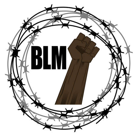 Black Lives Matter Banner with Barbed Wire for Protest Isolated on White Background. Fist Raised Up. Archivio Fotografico - 151762158