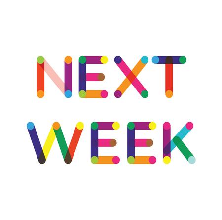 Etichetta della prossima settimana su sfondo bianco Etichetta adesiva Vettoriali