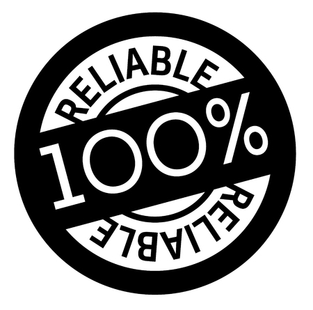 100 percent reliable stamp on white background. Sign, label, sticker