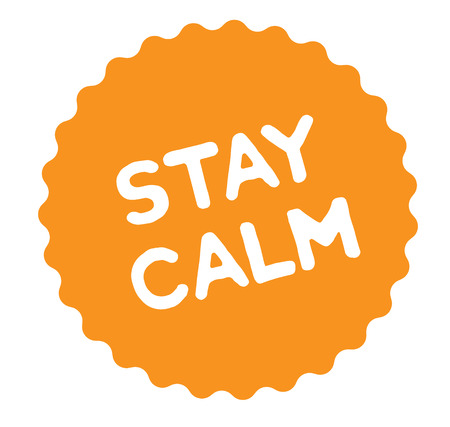 stay calm stamp on white background. Sign, label, sticker